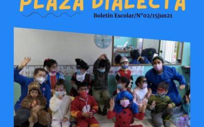 Plaza Dialecta Boletín Escolar #02