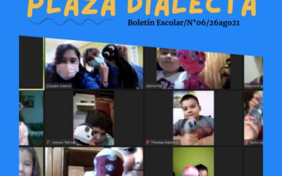 Plaza Dialecta Boletín Escolar #6
