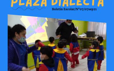 Plaza Dialecta Boletín Escolar #7
